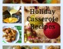 Holiday Casserole Collage