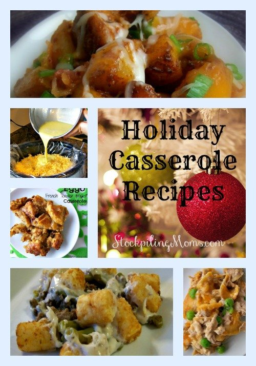 20 Holiday Casserole Recipes to make your meal planning easier this year!