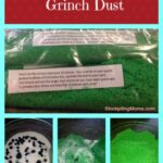 how to make grinch dust