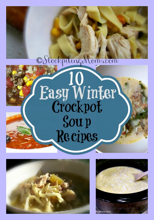 10 Easy Winter Crockpot Soup Recipes Collage