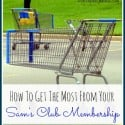 How To Get the Most from your sams club membership final