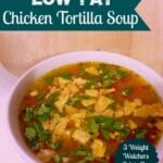 Low Fat Chicken Tortilla Soup final