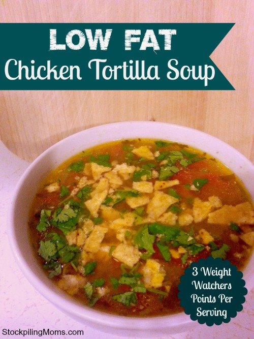 Low Fat Chicken Tortilla Soup tastes delicious and is only 3 Weight Watchers points per serving!