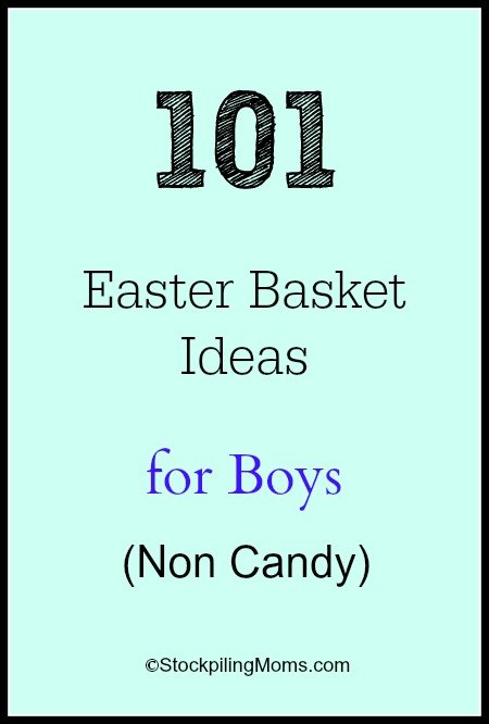 101 Easter Basket Ideas for Boys (Non Candy) - This is a great list!