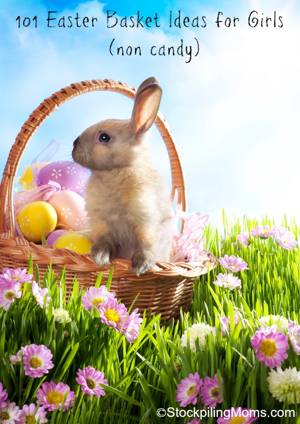 101 Easter Basket Ideas for Girls (non candy) - This is a great list!