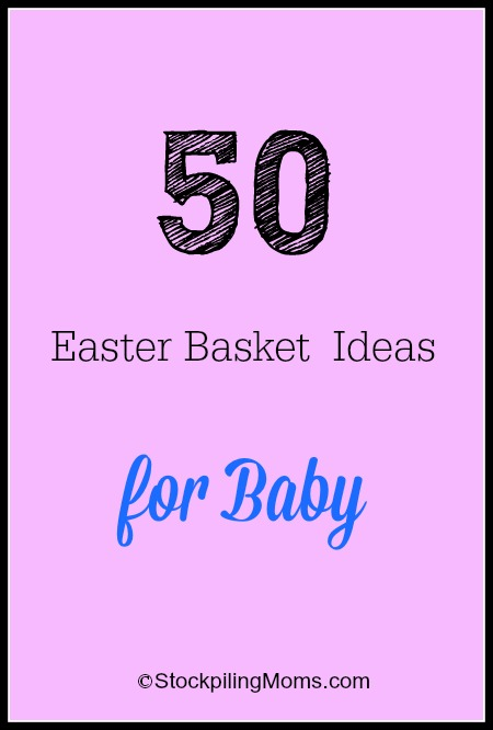 50 Easter Basket Ideas for Baby 2