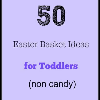 50 Easter Basket Ideas for Toddlers