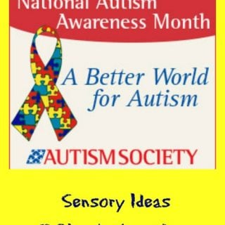 National Autism Awareness Month Sensory Ideas