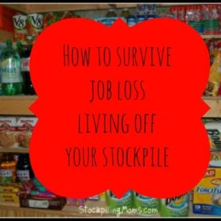 How to survive job loss by living off your stockpile