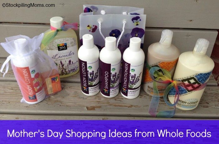 Mother's Day Shopping Ideas from Whole Foods