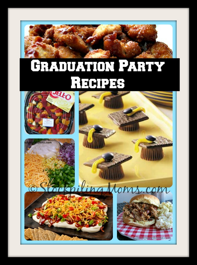 Graduation Party Recipes perfect for your celebration! #graduation