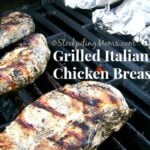 Grilled Italian Chicken Breasts