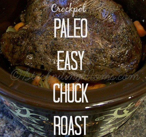 Paleo Easy Chuck Roast is an easy dinner recipe to make and out of this world delicious! #slowcooker #paleo