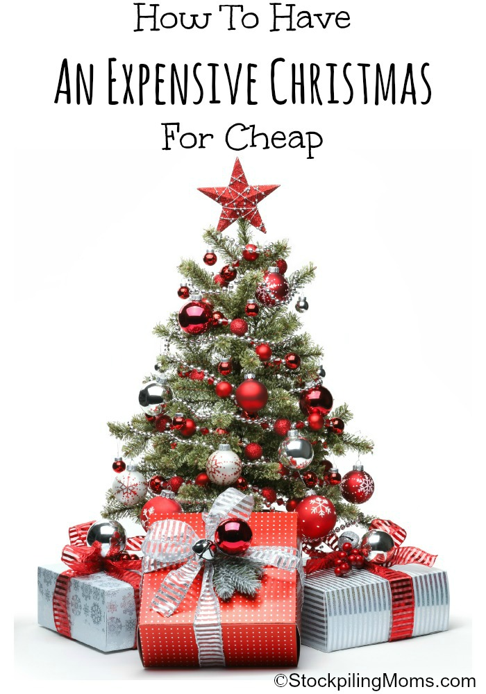 How To Have An Expensive Christmas For Cheap Final
