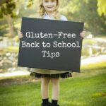 Gluten Free Back to School Tips