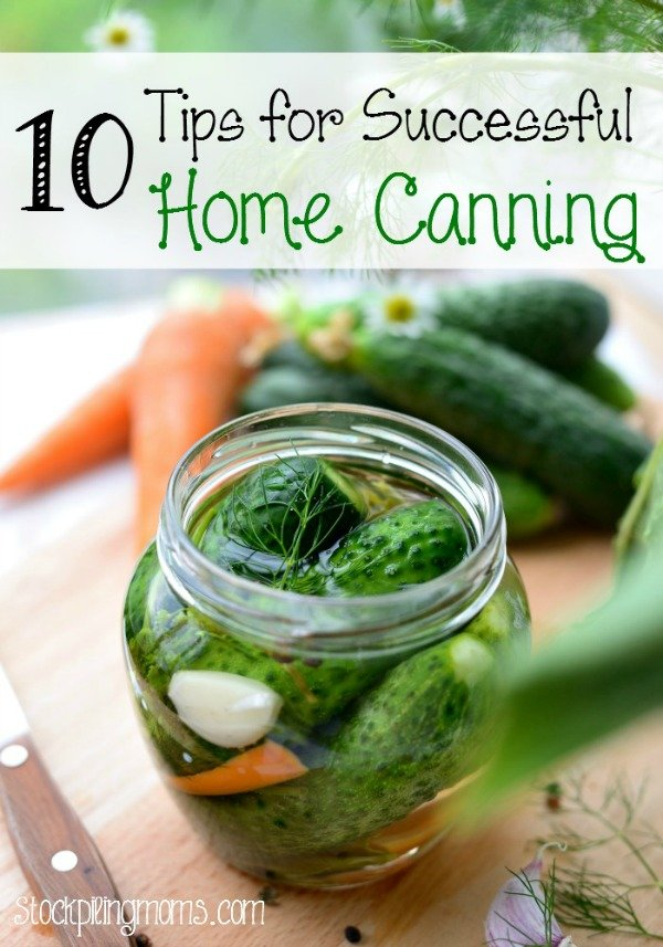 10 tips for successful home canning #garden