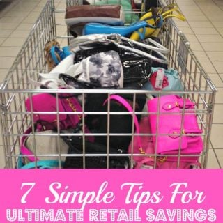 7 Simple Tips For Ultimate Retail Savings