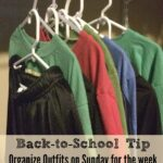 Back-to-School Tip - Organize Outfits on Sunday for the week using double hangers