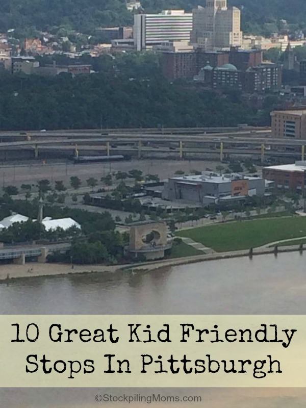 These 10 great kid friendly stops in Pittsburgh are sure to keep you occupied, help you stay in budget and make your whole family happy to visit this great city!