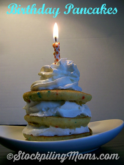 Birthday Pancakes are simple to make and delicious!
