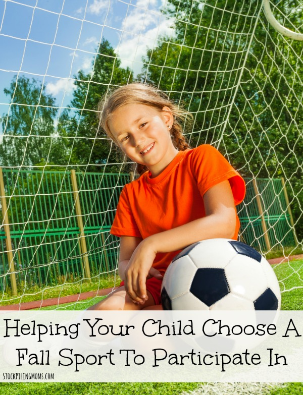 Helping Your Child Choose A Fall Sport To Participate In. They want to do all the sports but that might not be the best in the end.