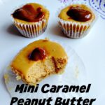 Mini Caramel Peanut Butter Cheesecakes2