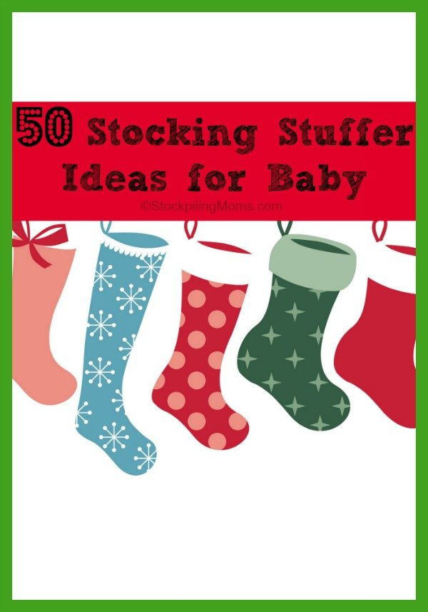 50 Stocking Stuffer Ideas for Baby