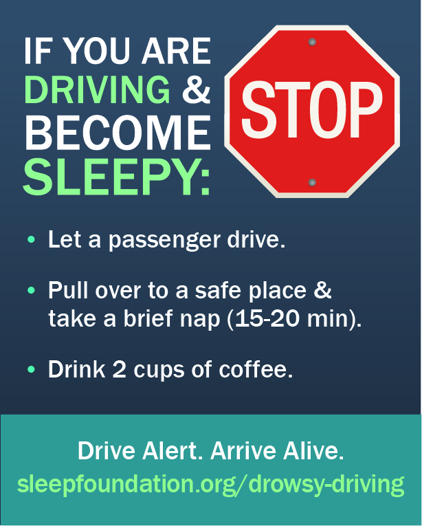 What should you do if you are driving and become sleepy?