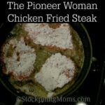 The Pioneer Woman Chicken Fried Steak2