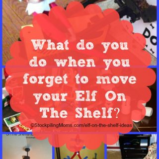 What do you do when you forget to move your Elf on the Shelf?