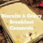 Biscuits & Gravy Breakfast Casserole2