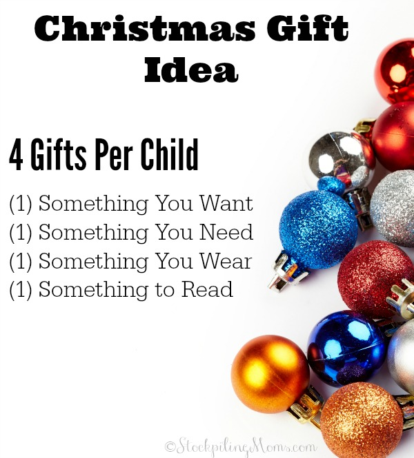 Christmas Gift Idea - 4 Gifts Per Child. Something they wear, need, wear and read!