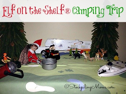 Elf on the Shelf® Camping Trip - Our elf wants to go camping!