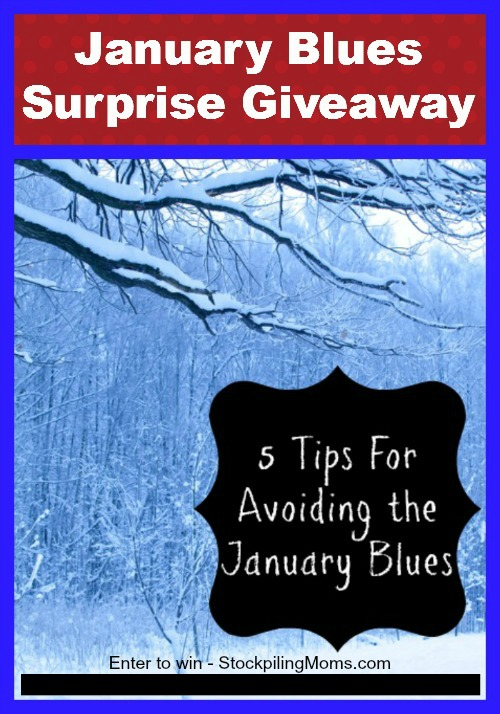 Enter to win the January Blues Surprise Giveaway at StockpilingMoms.com