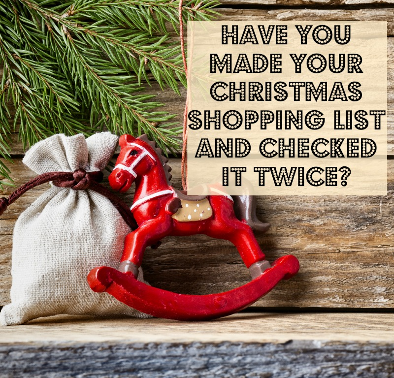 you made your Christmas Shopping List and checked It Twice?