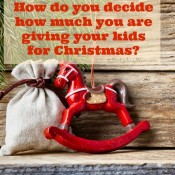 How do you decide how much you are giving your kids for Christmas?
