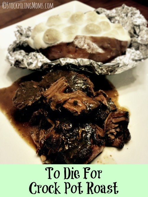 To Die For Crock Pot Roast - only 4 ingredients needed for this delicious recipe!