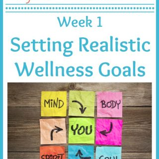Setting Realistic Wellness Goals