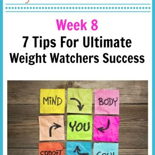 7 Tips For Ultimate Weight Watchers Success
