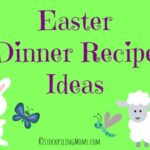 Easter Dinner Recipe Ideas