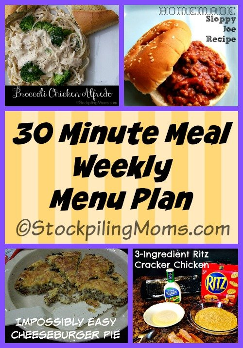 Enjoy our 30 Minute Meal menu planning ideas for this week. Our kids are heading back to school and we are need to get back into routine from the holidays. These quick dinner recipes will help with that!