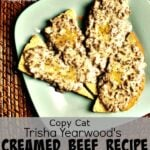 Copy Cat Trisha Yearwood's Creamed Beef Recipe
