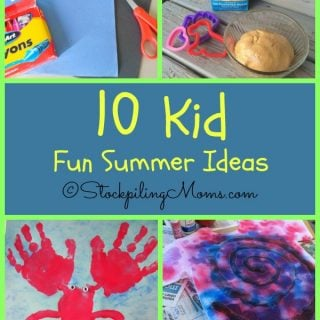 10 Kid Fun Summer Ideas