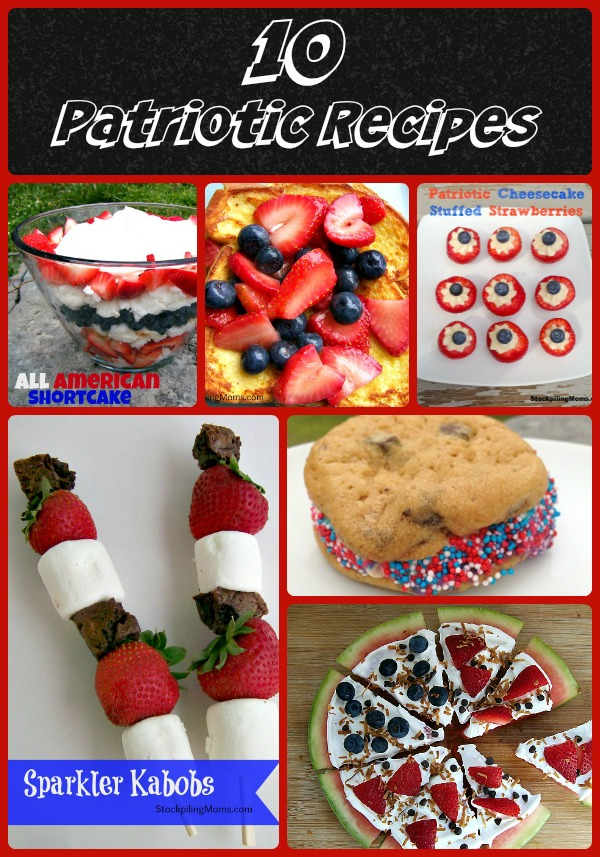 10 Patriotic Recipes that are perfect to celebrate the holiday!