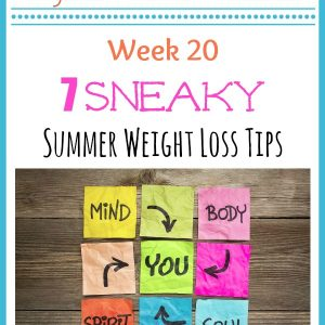 7 Sneaky Summer Weight Loss Tips