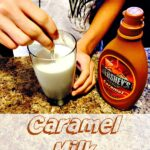 Caramel Milk post