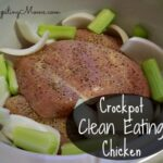 Crockpot Clean Eating Chicken