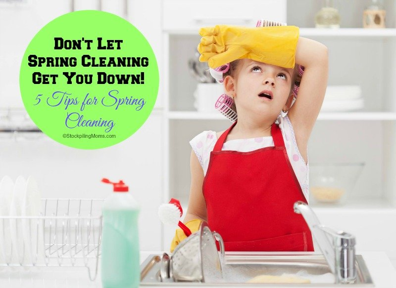 Don't let Spring Cleaning Get You Down - 5 Tips for Spring Cleaning