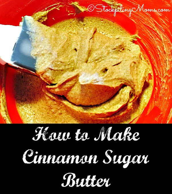 How to Make Cinnamon Sugar Butter with only 3 ingredients!