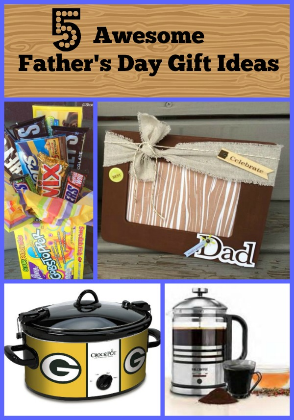 5 Awesome Father's Day Gift IDeas